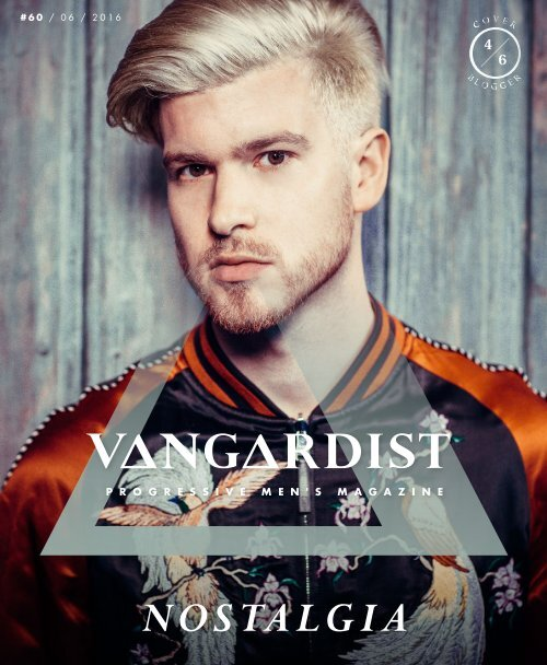 VANGARDIST Magazine | Issue 60 | The Nostalgia Issue | Meanwhile in Awesometown