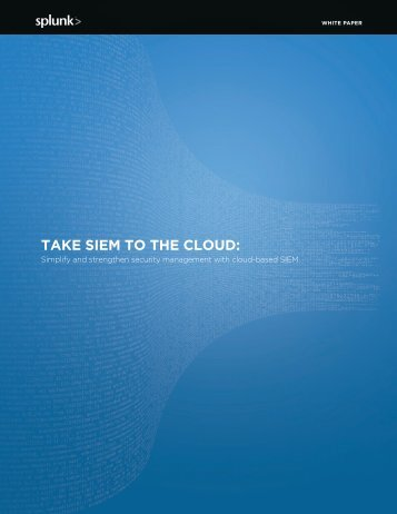 TAKE SIEM TO THE CLOUD