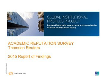 ACADEMIC REPUTATION SURVEY Thomson Reuters 2015 Report of Findings Thomson
