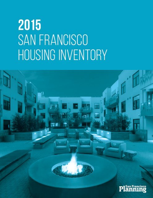 2015 SAN FRANCISCO HOUSING INVENTORY