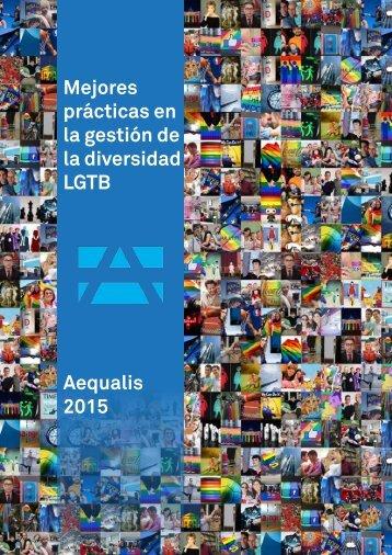 Mejores prácticas en la gestión de la diversidad LGTB Aequalis 2015