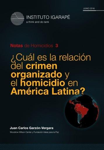 ¿Cuál es la relación del crimen organizado y el homicidio en América Latina?