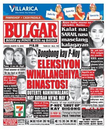 June 12, 2016 BULGAR: BOSES NG PINOY, MATA NG BAYAN