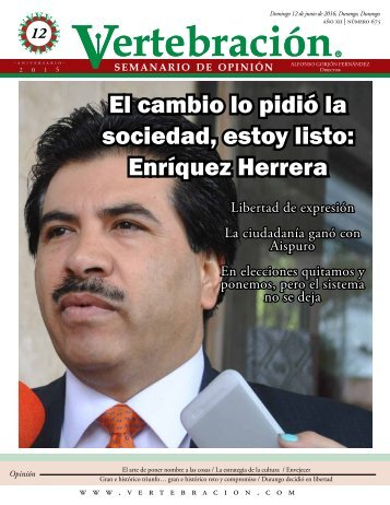 El cambio lo pidió la sociedad estoy listo Enríquez Herrera