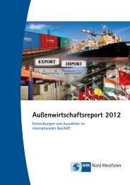 Außenwirtschaftsreport 2012 - und Handelskammer Nord Westfalen