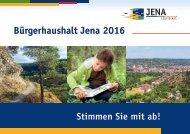 Bürgerhaushalt Jena 2016 Stimmen Sie mit ab!