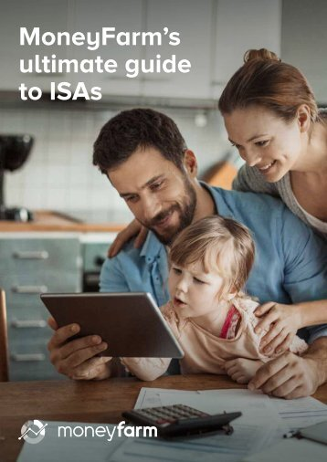 MoneyFarm's ultimate guide to ISAs