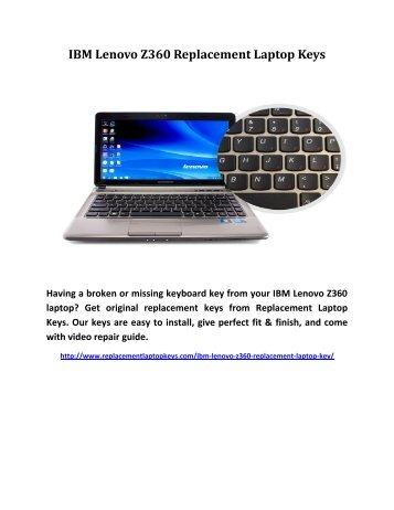 IBM Lenovo Z360 Replacement Laptop Key