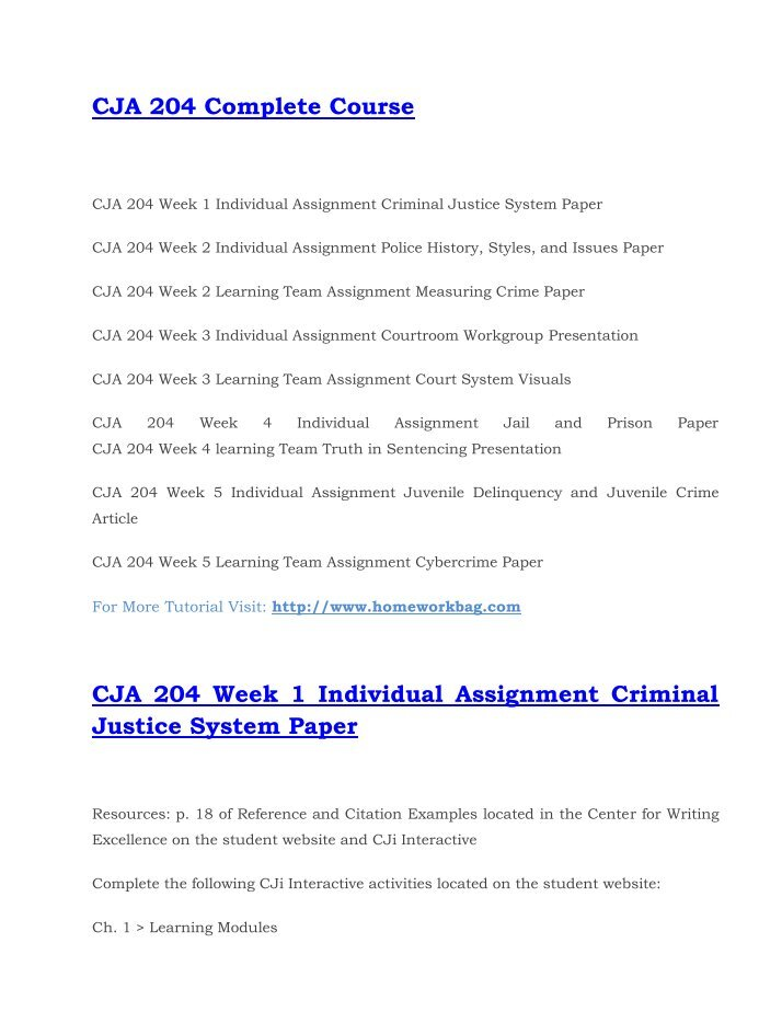 jail and prison paper for cja 204 Cja 204 week 4 individual assignment jail and prison paper for more classes visit wwwcja204assistcom • complete the following cji interactive activities located on the student website: ch 11  learning modules o history of prisons o prisons and jails o correctional system • ch 11  myths & issues videos • myth v.