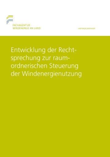 Entwicklung der Rechtsprechung zur raumordnerischen Steuerung der Windenergienutzung