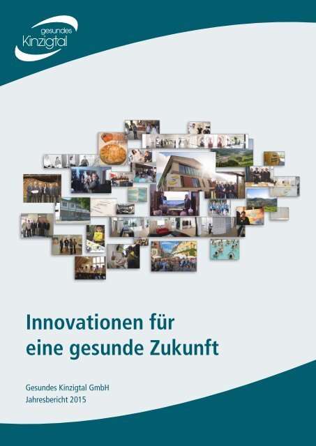 Gesundes Kinzigtal Jahresbericht 2015 – Innovationen für eine gesunde Zukunft