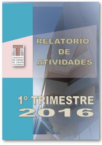 TCE/SC - Relatório de Atividades - 1º Trimestre 2016