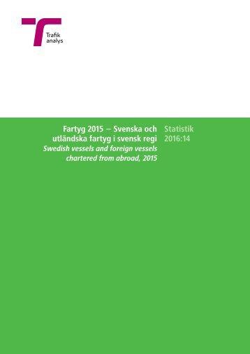 utländska fartyg i svensk regi Statistik 2016:14
