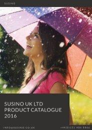 SUSINO UK LTD PRODUCT CATALOGUE 2016