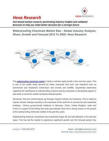 Waterproofing Chemicals Market Size - Global Industry Analysis, Share, Growth and Forecast 2012 To 2020: Hexa Research