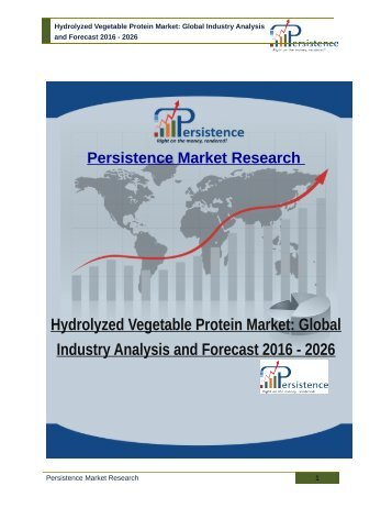 Hydrolyzed Vegetable Protein Market: Global Industry Analysis and Forecast 2016 - 2026