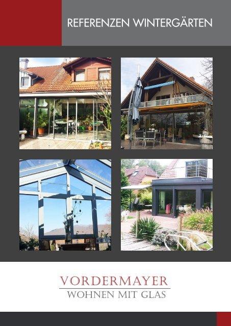Referenzen Wintergärten Vordermayer Wohnen mit Glas