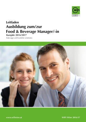 Leitfaden: Ausbildung zum/zur Food & Beverage Manager/-in