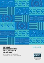 INFORME SOCIOECONÓMICO DE LA PROVINCIA DE MÁLAGA 2015 / 2016