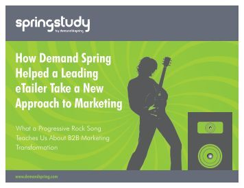 How Demand Spring Helped a Leading eTailer Take a New Approach to Marketing