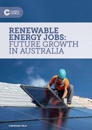 RENEWABLE ENERGY JOBS FUTURE GROWTH IN AUSTRALIA