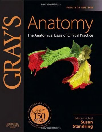 Gray's Anatomy  The Anatomical Basis of Clinical Practice, 40th Ed [PDF][tahir99] VRG