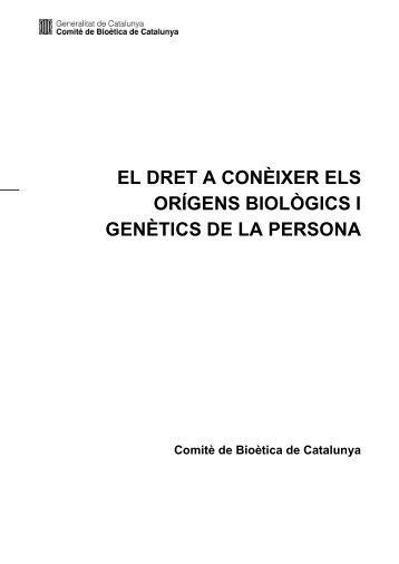 EL DRET A CONÈIXER ELS ORÍGENS BIOLÒGICS I GENÈTICS DE LA PERSONA