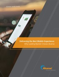 Delivering the Best Mobile Experience Why Leading Brands Choose Akamai