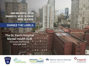 The St Paul's Hospital Mental Health HUB
