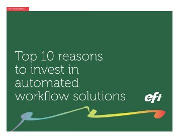 Top 10 reasons to invest in automated workflow solutions