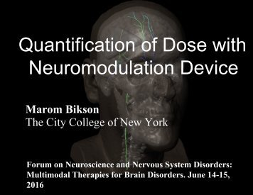 Quantification of Dose with Neuromodulation Device