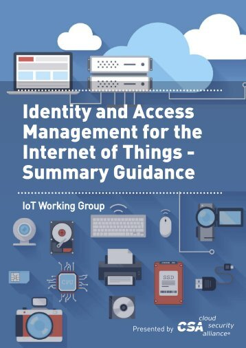 Identity and Access Management for the Internet of Things - Summary Guidance