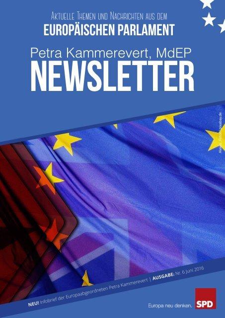 Infobrief der Europaabgeordneten Petra Kammerevert - Ausgabe: Juni 2016 Nr.6