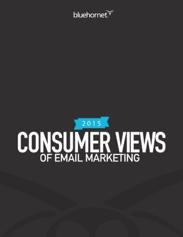 2015 CONSUMER VIEWS OF EMAIL MARKETING 1