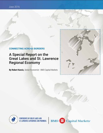 A Special Report on the Great Lakes and St Lawrence Regional Economy