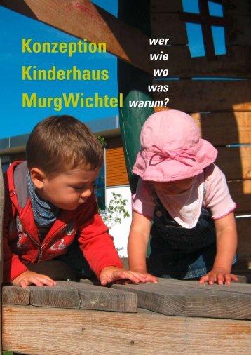 Konzeption Kinderhaus MurgWichtel - Impuls Soziales Management