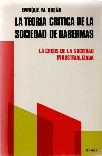 LA TEORIA CRITICA DE LA SOCIEDAD DE HADERMAS