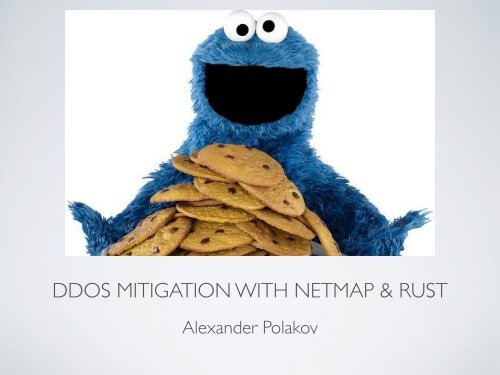 DDOS MITIGATION WITH NETMAP & RUST