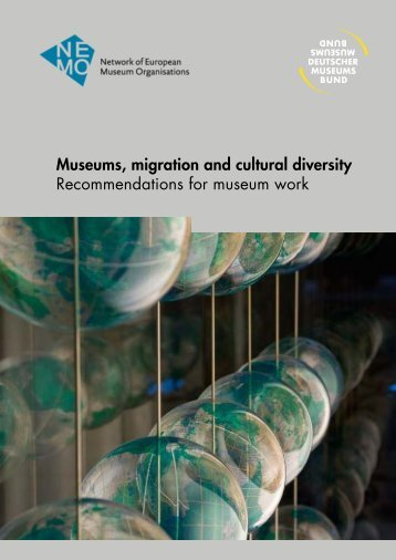 Museums migration and cultural diversity Recommendations for museum work