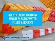 Advantages of Using Water Filled Plastic Barriers - Read Now!