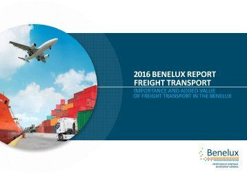 2016 BENELUX REPORT FREIGHT TRANSPORT