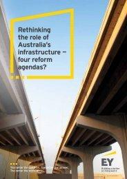 Rethinking the role of Australia's infrastructure — four reform agendas?