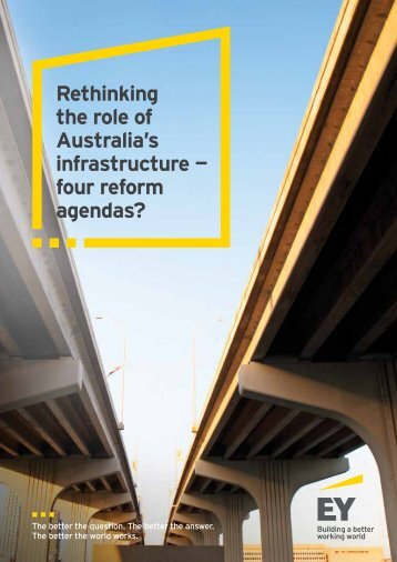 Rethinking the role of Australia's infrastructure — four reform agendas?
