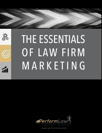 THE ESSENTIALS OF LAW FIRM MARKETING