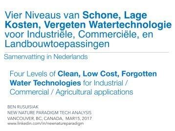 Vier niveaus van schone, lage kosten, vergeten watertechnologie voor industriële, commerciële, en landbouwtoepassingen