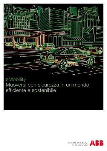 eMobility Muoversi con sicurezza in un mondo efficiente e sostenibile