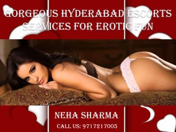 Gorgeous Hyderabad Escorts Services for Eotic Fun
