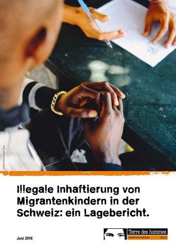 Illegale Inhaftierung von Migrantenkindern in der Schweiz ein Lagebericht