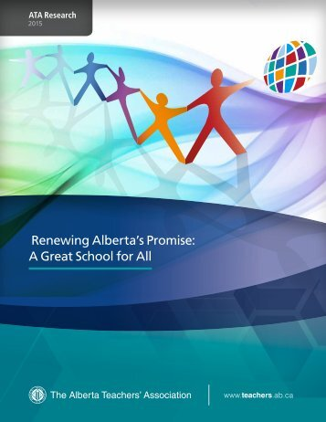 Renewing Alberta's Promise A Great School for All