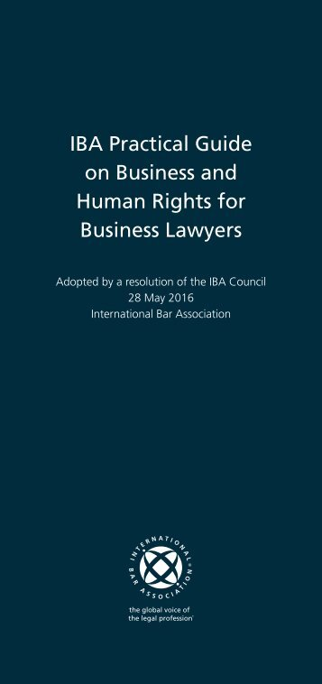 IBA Practical Guide on Business and Human Rights for Business Lawyers